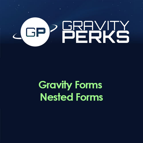 Gravity Perks Gravity Forms Nested Forms