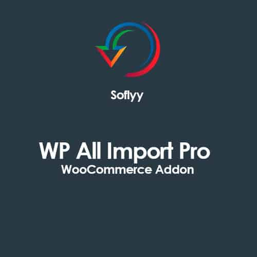 Soflyy WP All Import Pro WooCommerce Addon