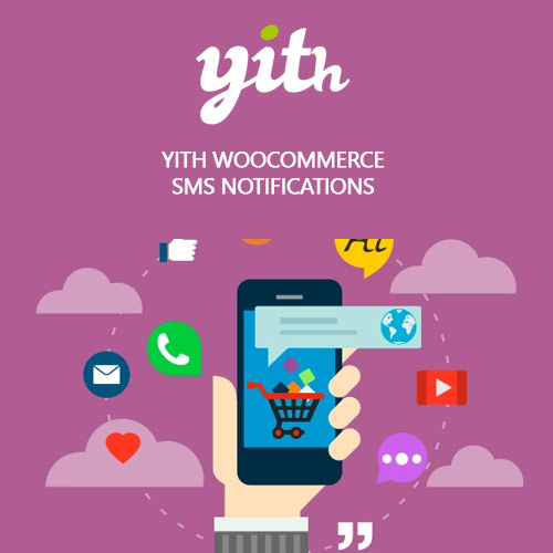 YITH WooCommerce SMS Notifications Premium