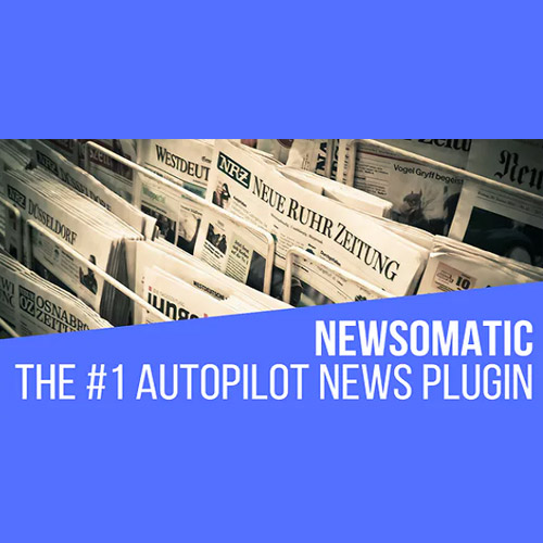 Newsomatic – Automatic News Post Generator Plugin for WordPress