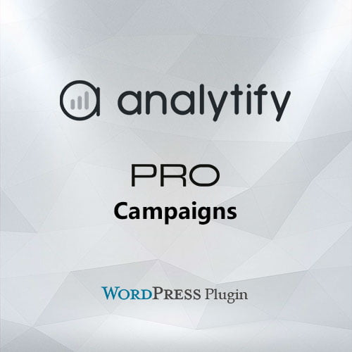 Analytify Pro Campaigns Add-on
