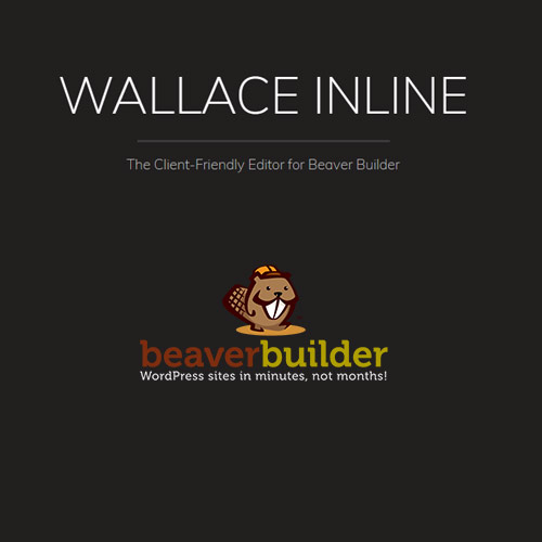 Wallace Inline | Front-end Content Editor for Beaver Builder